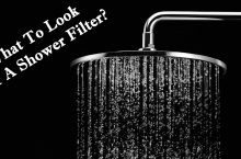 How To Choose Best Shower Filter For Hard Water?